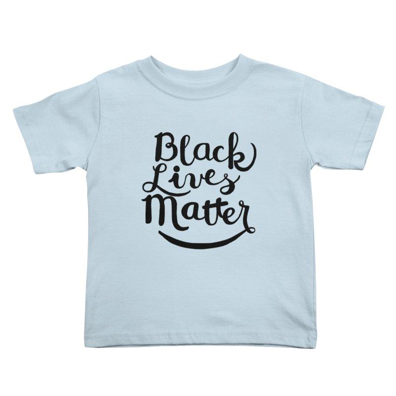 Black Lives Matter - Black Text Kids Toddler T-Shirt by April Marie Mai's Shop