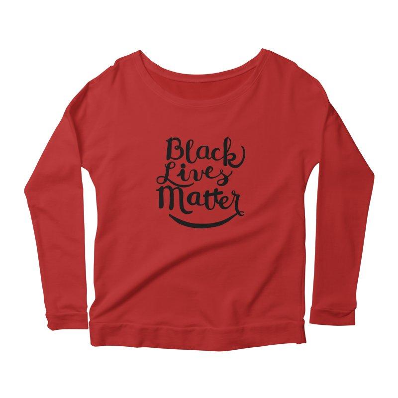 Black Lives Matter - Black Text Women's Longsleeve Scoopneck  by April Marie Mai's Shop