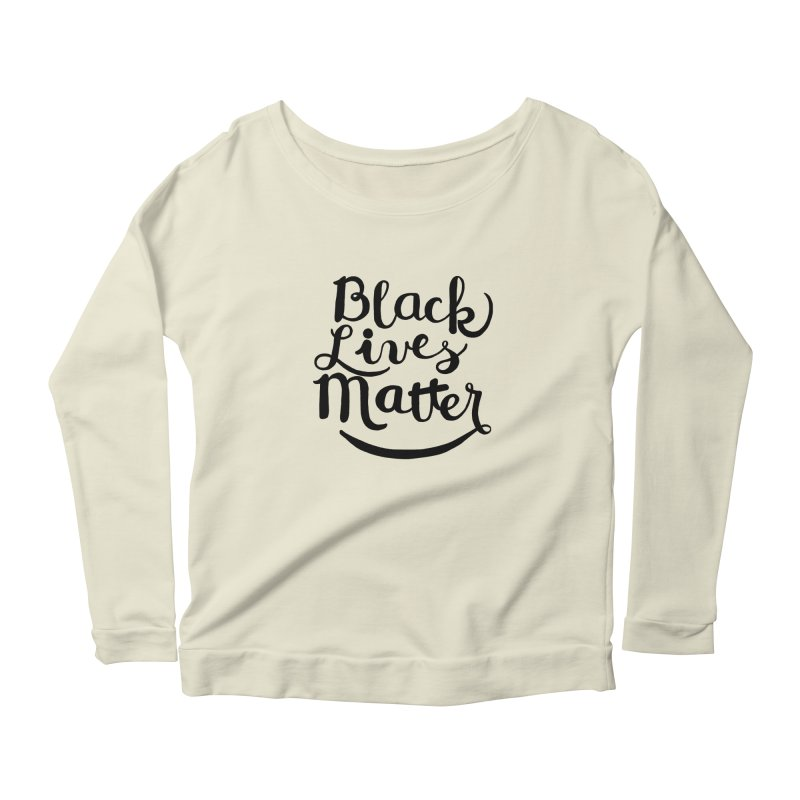 Black Lives Matter - Black Text Women's Longsleeve Scoopneck  by April Marie Mai's Shop