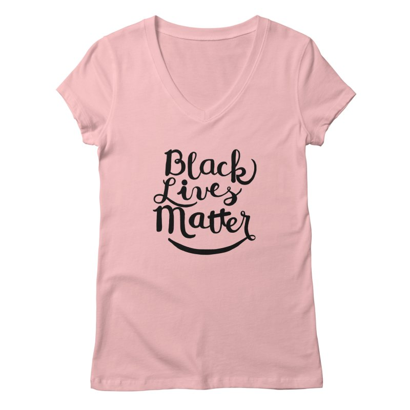 Black Lives Matter - Black Text Women's V-Neck by April Marie Mai's Shop
