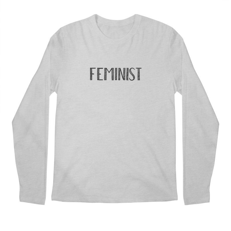 Feminist in Black Men's Longsleeve T-Shirt by April Marie Mai's Shop