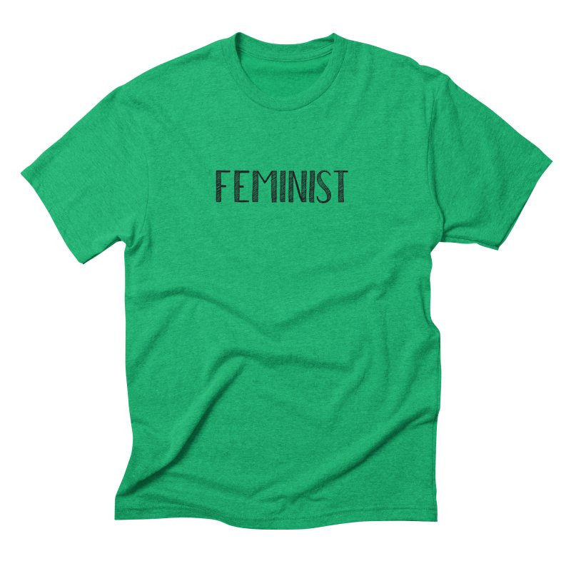Feminist in Black Men's Triblend T-Shirt by April Marie Mai's Shop