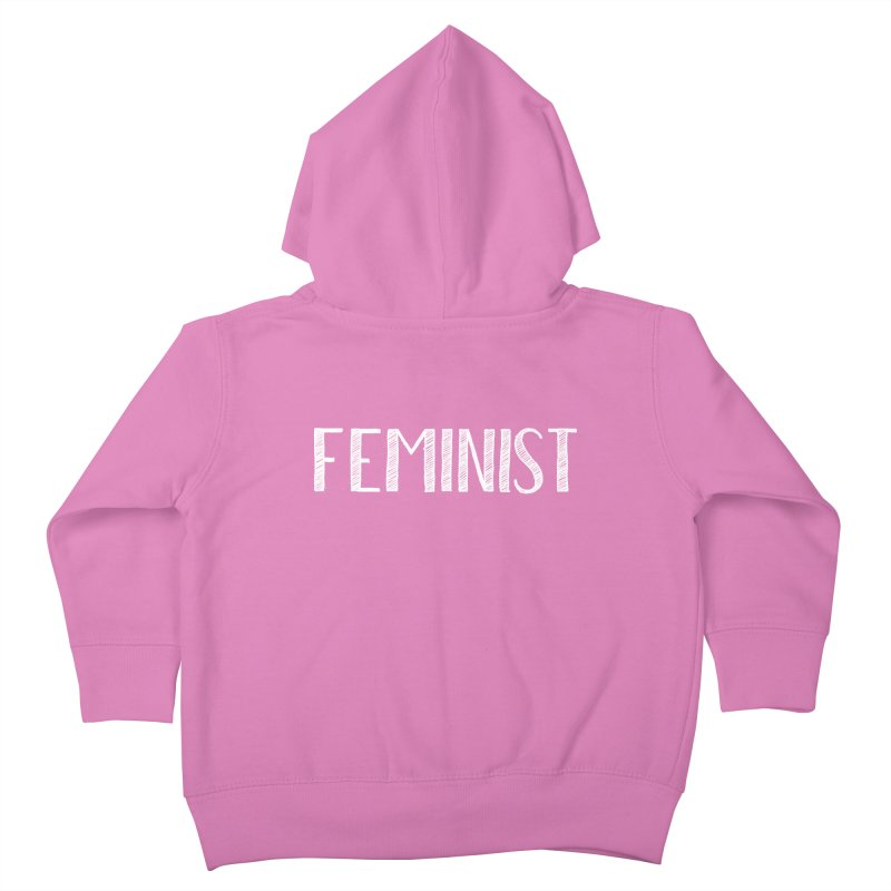 Feminist in White Kids Toddler Zip-Up Hoody by April Marie Mai's Shop