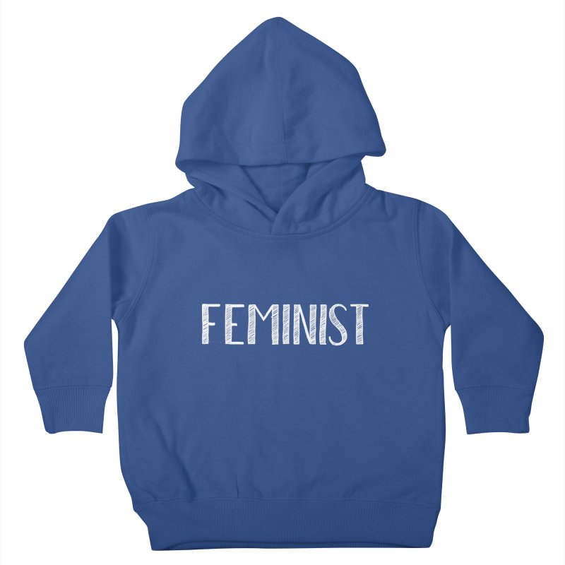 Feminist in White Kids Toddler Pullover Hoody by April Marie Mai's Shop
