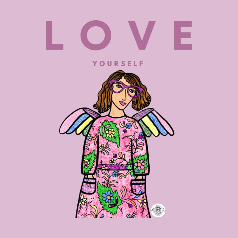 Love Yourself Women's T-Shirt by Emily Lupita's Artist Shop
