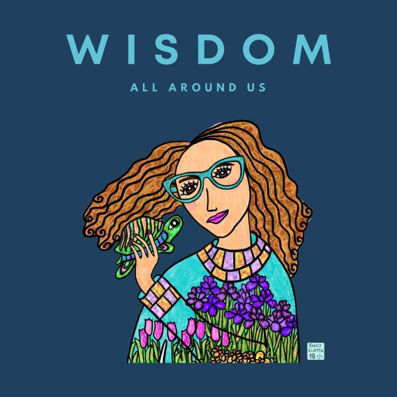 Wisdom All Around Us Women's T-Shirt by Emily Lupita's Artist Shop