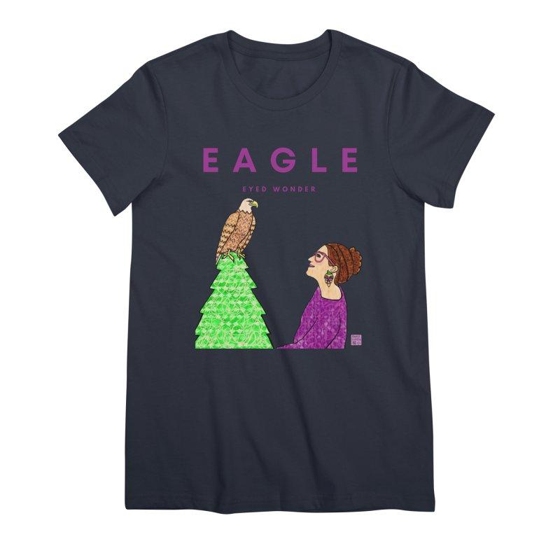Eagle Eyed Wonder Women's T-Shirt by Artist Emily Lupita's Shop
