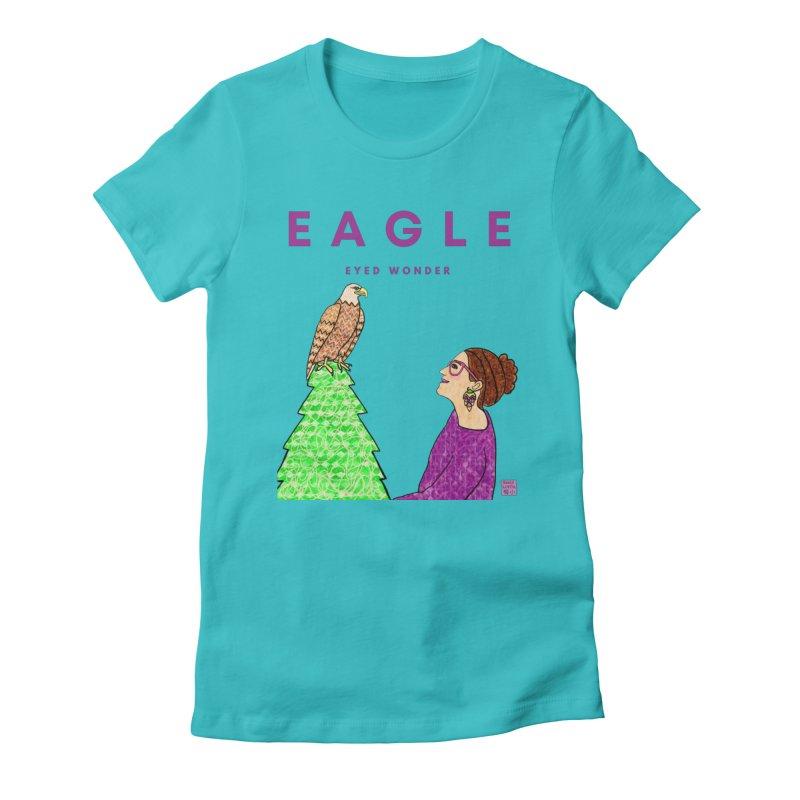 Eagle Eyed Wonder Women's T-Shirt by Emily Lupita's Artist Shop