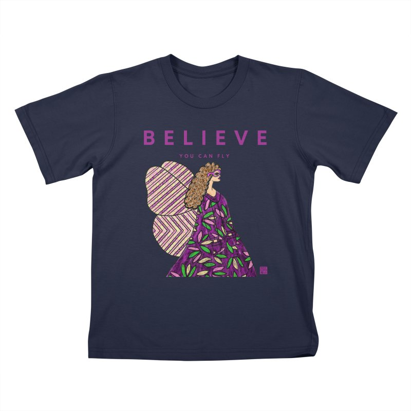 Believe You Can Fly Kids T-Shirt by Artist Emily Lupita's Shop