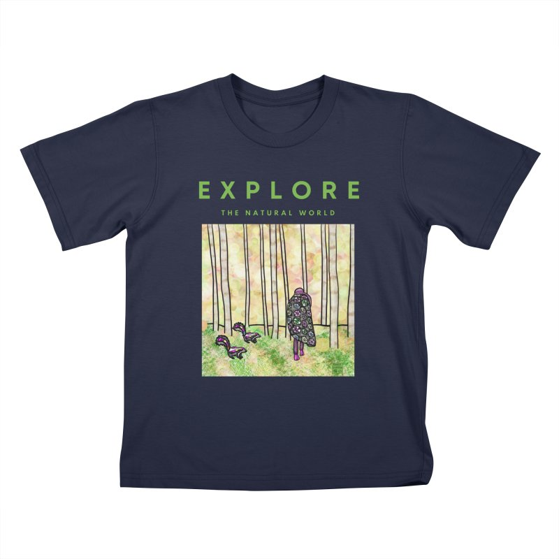 Explore the Natural World Kids T-Shirt by Artist Emily Lupita's Shop