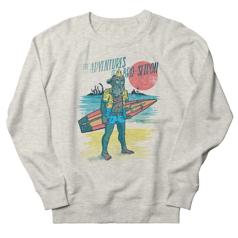 The Adventures of Bro-Seidon Women's French Terry Sweatshirt by Jesse Nickles