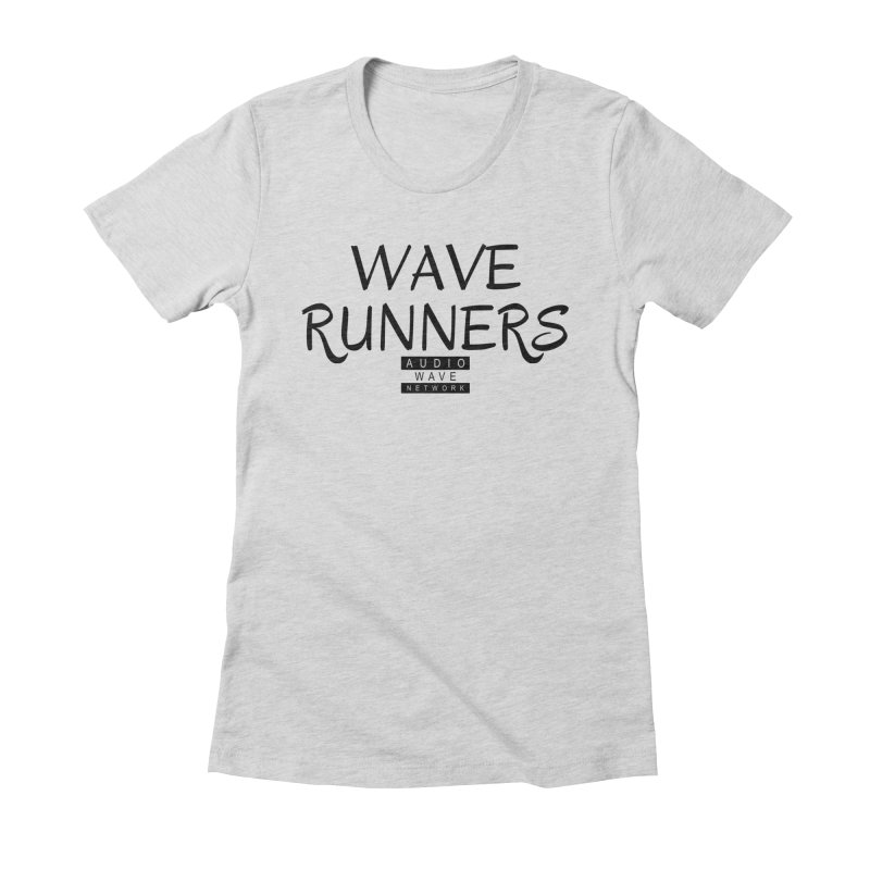Wave Runners Women's Fitted T-Shirt by Audio Wave Network
