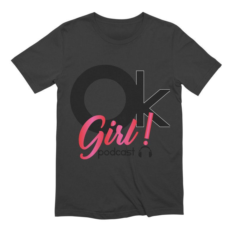 OkGirl! Podcast Men's T-Shirt by Audio Wave Network