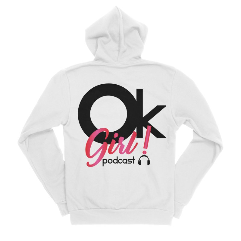 OkGirl! Podcast Men's Zip-Up Hoody by Audio Wave Network