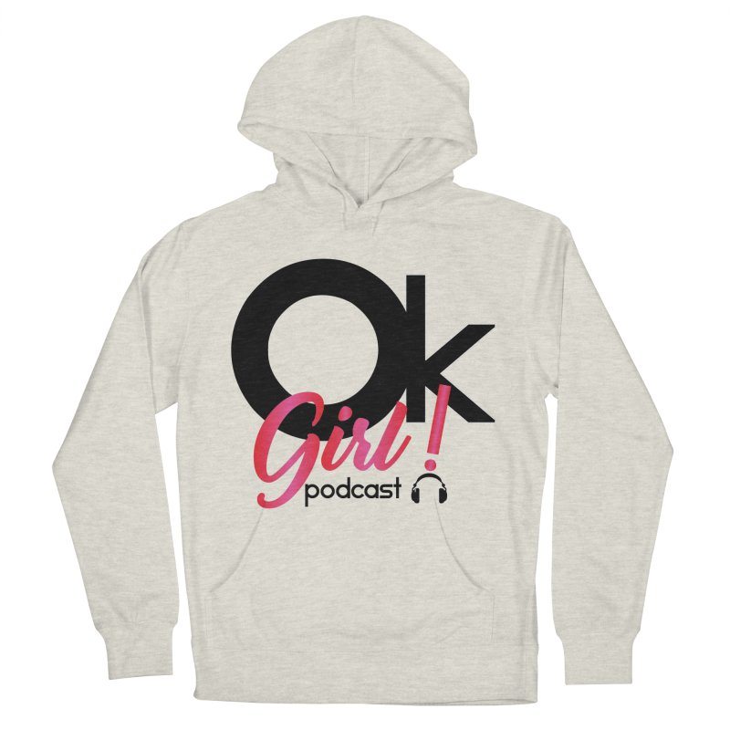 OkGirl! Podcast Men's Pullover Hoody by Audio Wave Network