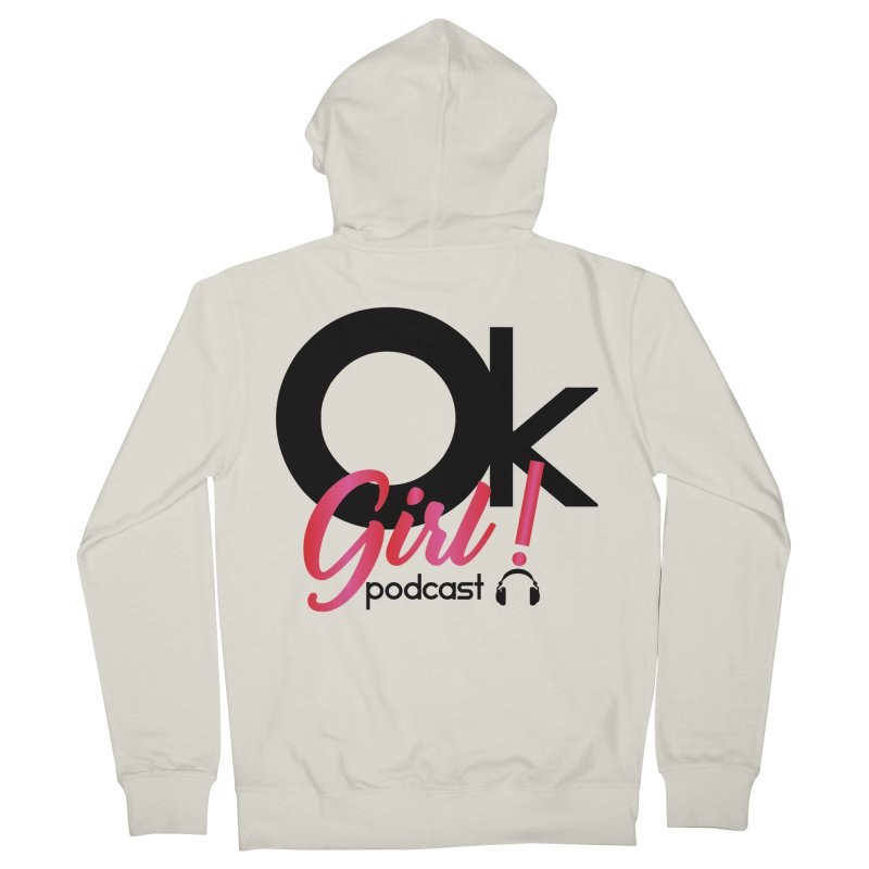 OkGirl! Podcast Women's French Terry Zip-Up Hoody by Audio Wave Network