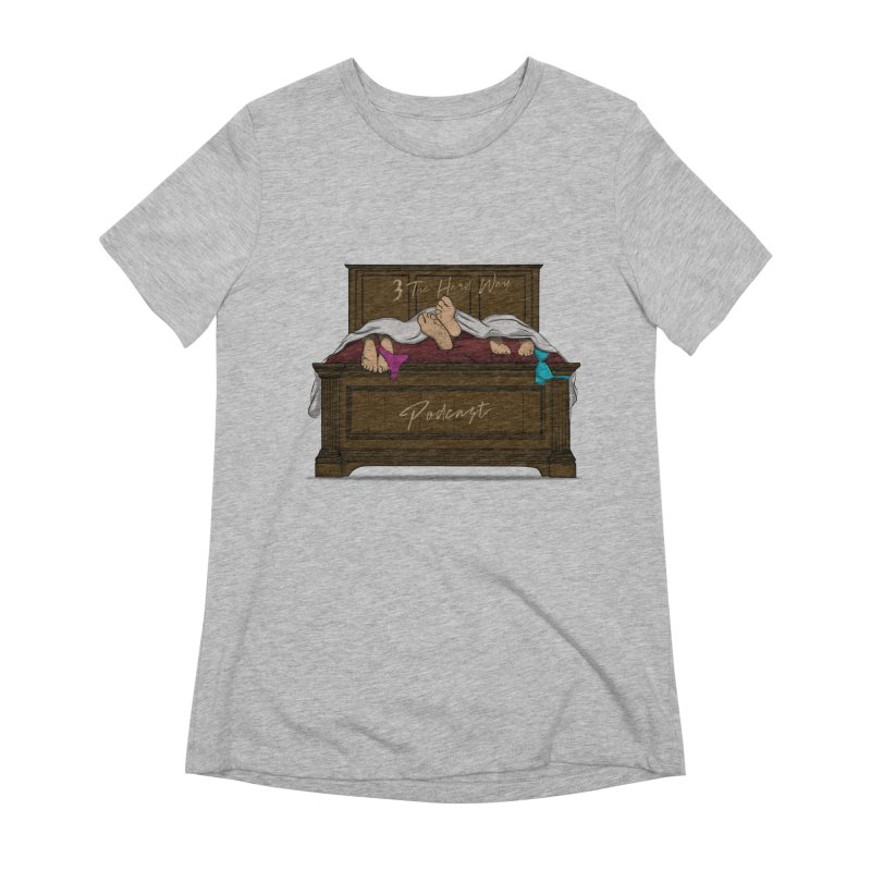 3 The Hard Way Women's Extra Soft T-Shirt by Audio Wave Network