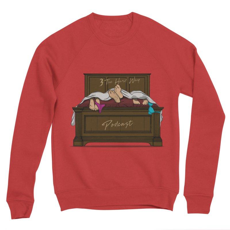 3 The Hard Way Women's Sponge Fleece Sweatshirt by Audio Wave Network