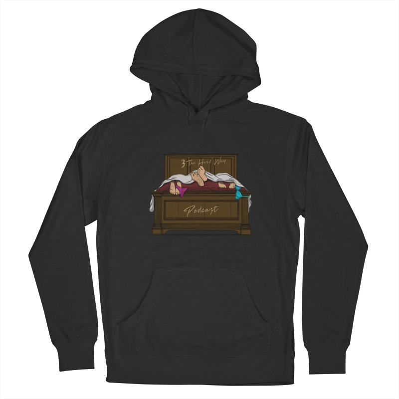 3 The Hard Way Women's Pullover Hoody by Audio Wave Network