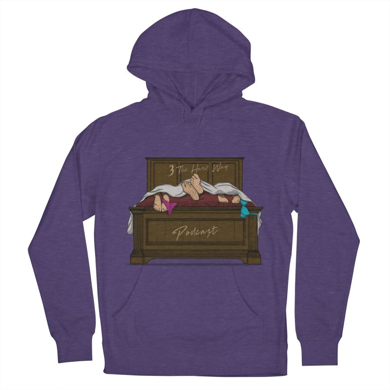 3 The Hard Way Women's French Terry Pullover Hoody by Audio Wave Network