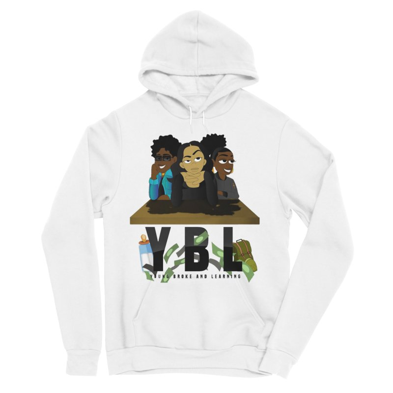 Young, Broke and Learning Women's Sponge Fleece Pullover Hoody by Audio Wave Network