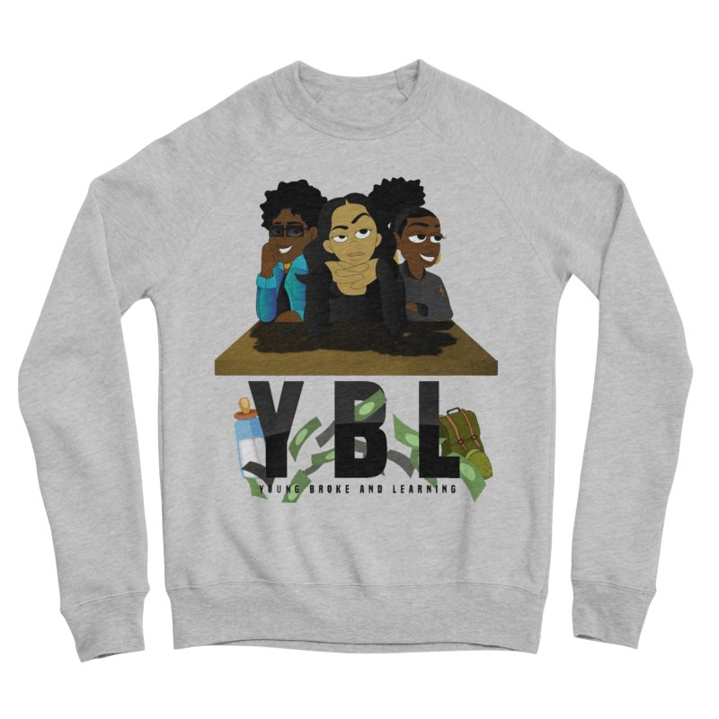 Young, Broke and Learning Women's Sponge Fleece Sweatshirt by Audio Wave Network