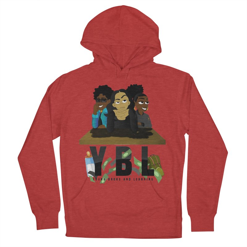 Young, Broke and Learning Women's French Terry Pullover Hoody by Audio Wave Network