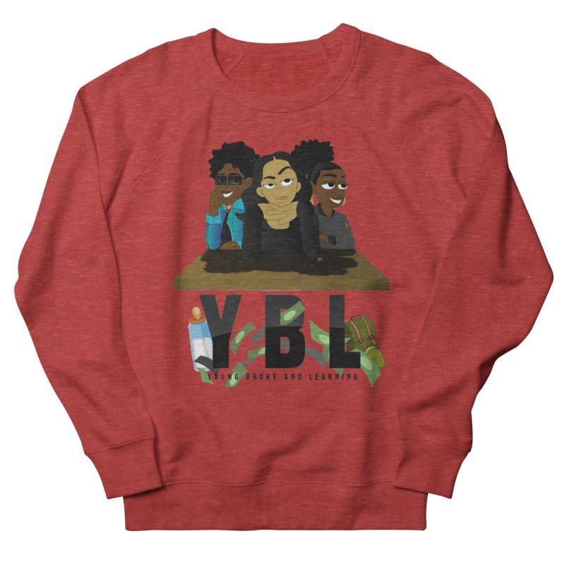 Young, Broke and Learning Women's French Terry Sweatshirt by Audio Wave Network