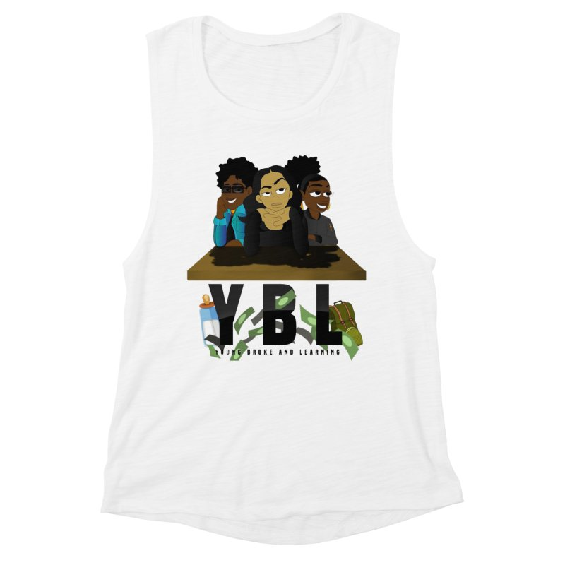 Young, Broke and Learning Women's Muscle Tank by Audio Wave Network