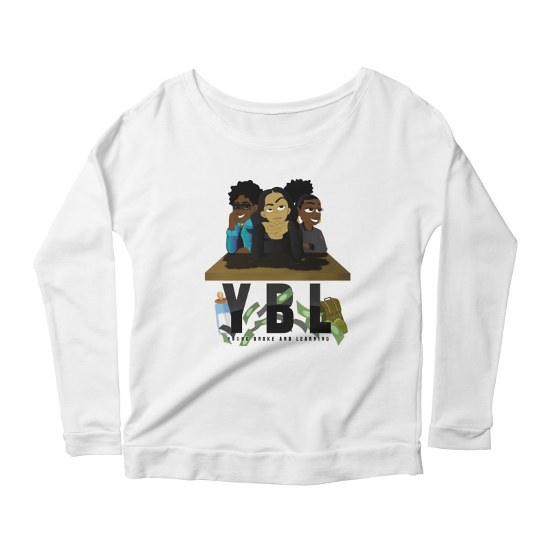 Young, Broke and Learning Women's Scoop Neck Longsleeve T-Shirt by Audio Wave Network