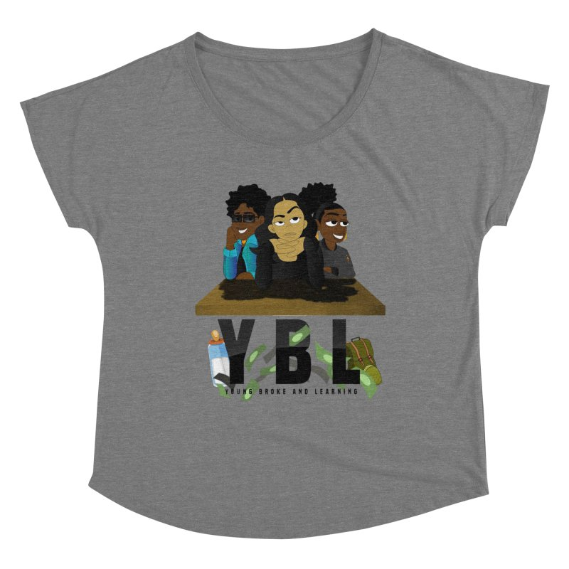 Young, Broke and Learning Women's Dolman Scoop Neck by Audio Wave Network
