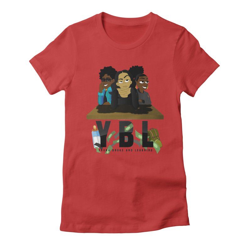 Young, Broke and Learning Women's Fitted T-Shirt by Audio Wave Network