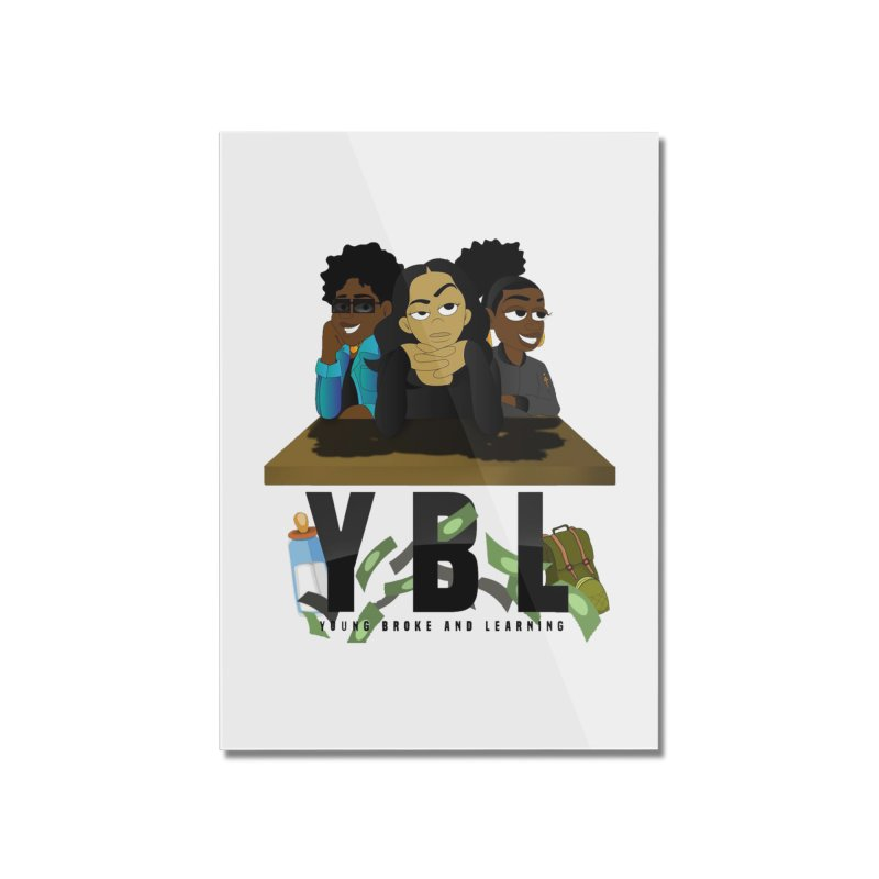 Young, Broke and Learning Home Mounted Acrylic Print by Audio Wave Network