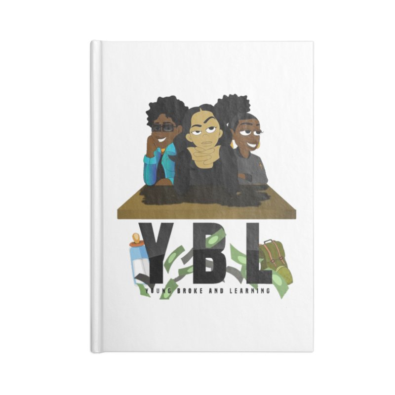 Young, Broke and Learning Accessories Lined Journal Notebook by Audio Wave Network