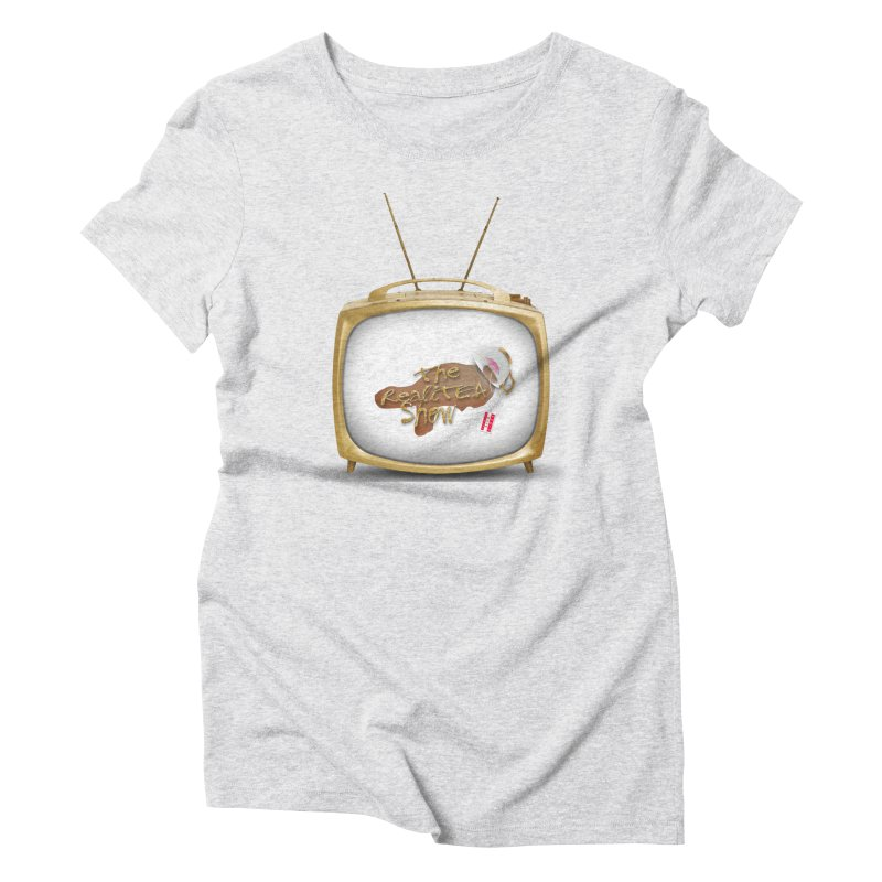 The Realitea Show Women's Triblend T-Shirt by Audio Wave Network