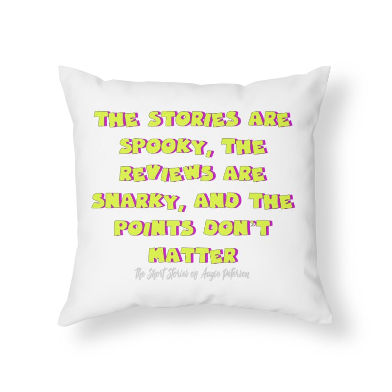 SSAPP Podcast Catchphrase (dark colors) Home Throw Pillow by Augie's Attic