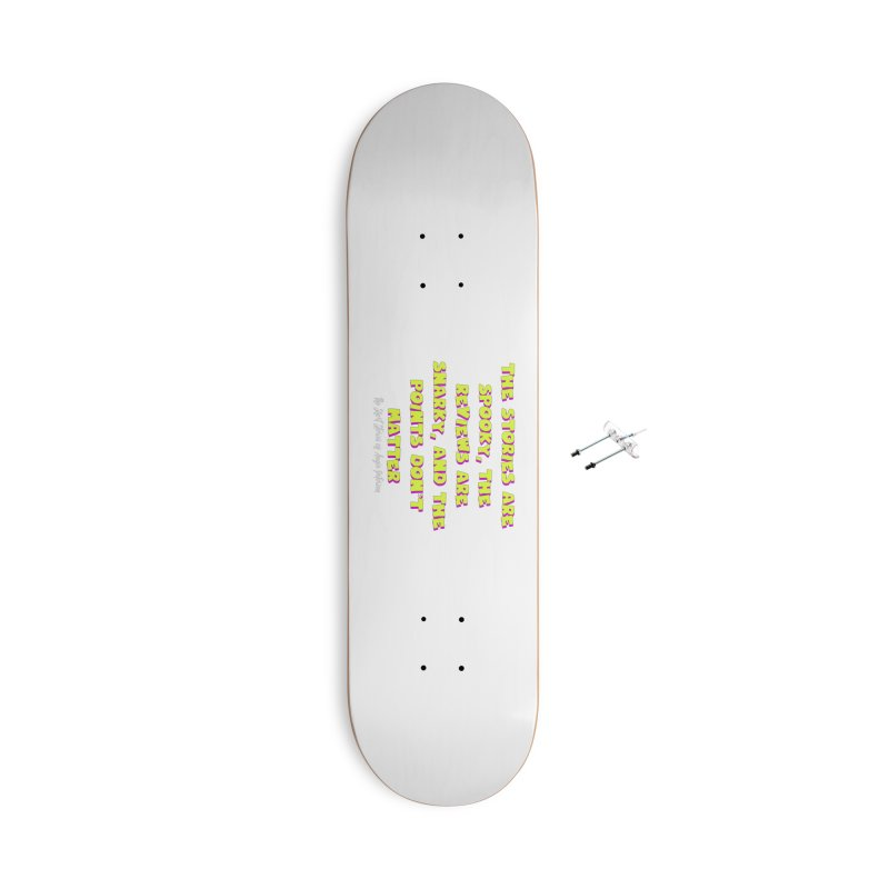 SSAPP Podcast Catchphrase (dark colors) Accessories With Hanging Hardware Skateboard by Augie's Attic