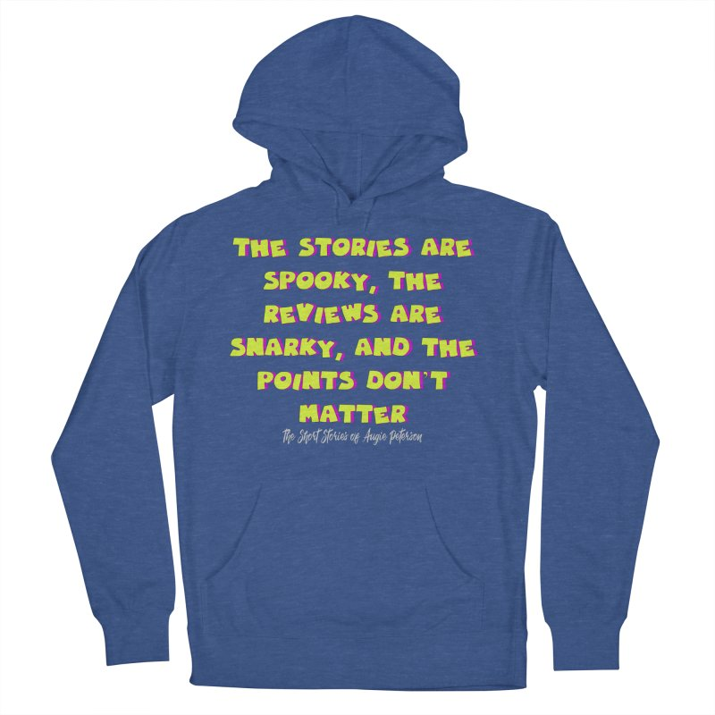 SSAPP Podcast Catchphrase (dark colors) Women's French Terry Pullover Hoody by Augie's Attic