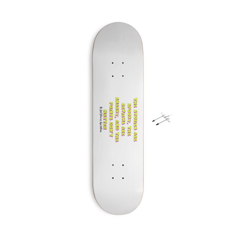 SSAPP Podcast Catchphrase (light colors) Accessories With Hanging Hardware Skateboard by Augie's Attic