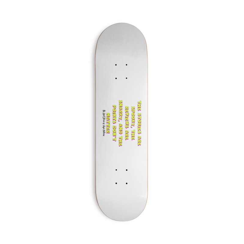 SSAPP Podcast Catchphrase (light colors) Accessories Deck Only Skateboard by Augie's Attic