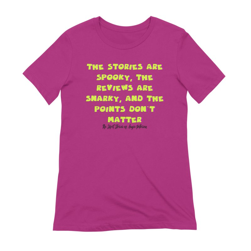 SSAPP Podcast Catchphrase (light colors) Women's Extra Soft T-Shirt by Augie's Attic
