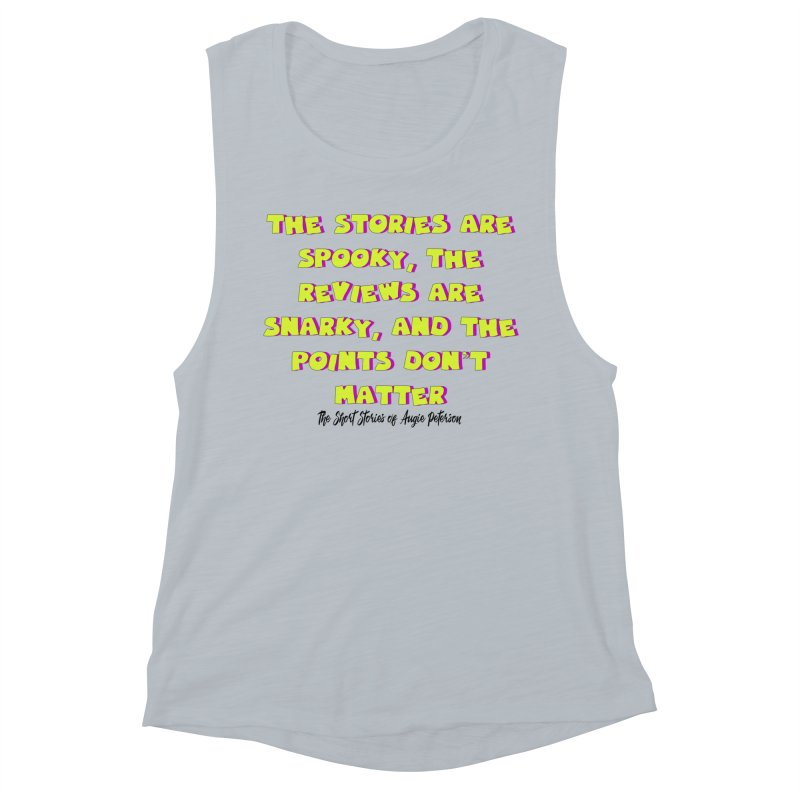 SSAPP Podcast Catchphrase (light colors) Women's Muscle Tank by Augie's Attic
