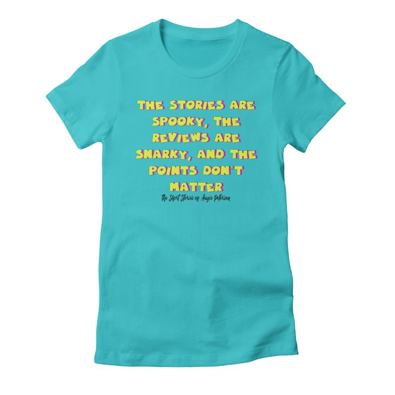 SSAPP Podcast Catchphrase (light colors) Women's Fitted T-Shirt by Augie's Attic