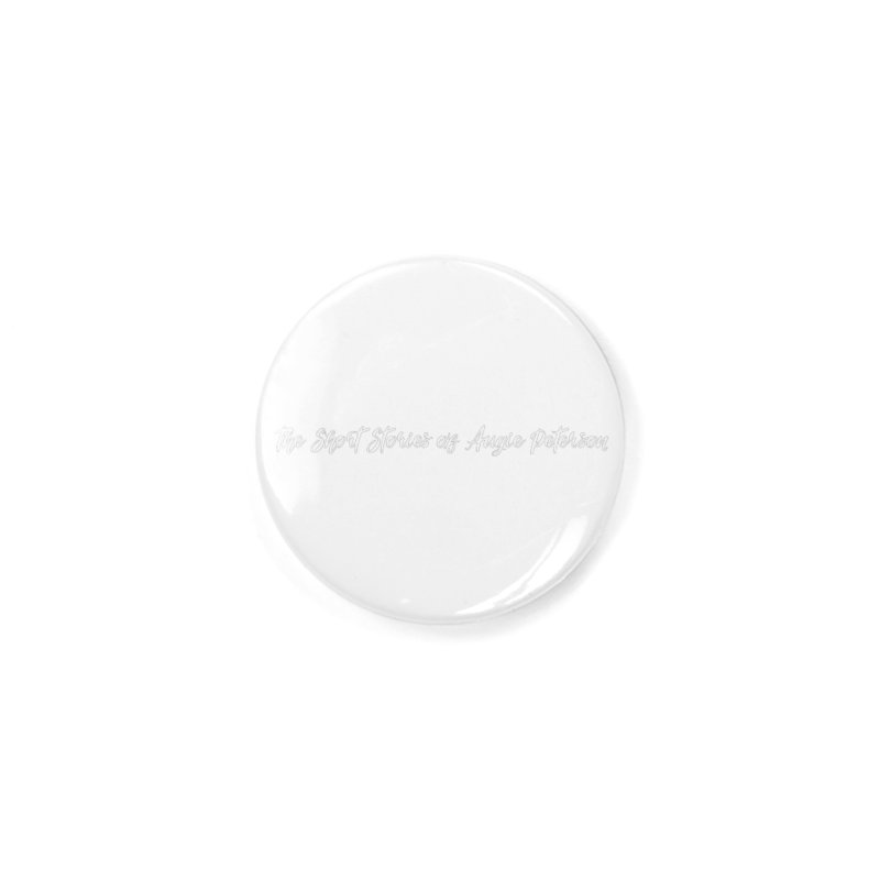The Short Stories of Augie Peterson (dark colors) Accessories Button by Augie's Attic