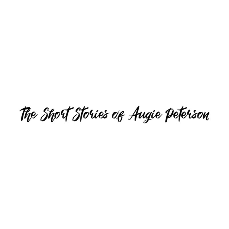 The Short Stories of Augie Peterson (light colors) by Augie's Attic