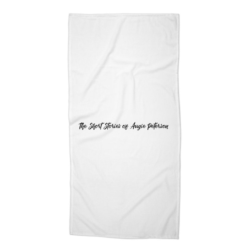 The Short Stories of Augie Peterson (light colors) Accessories Beach Towel by Augie's Attic