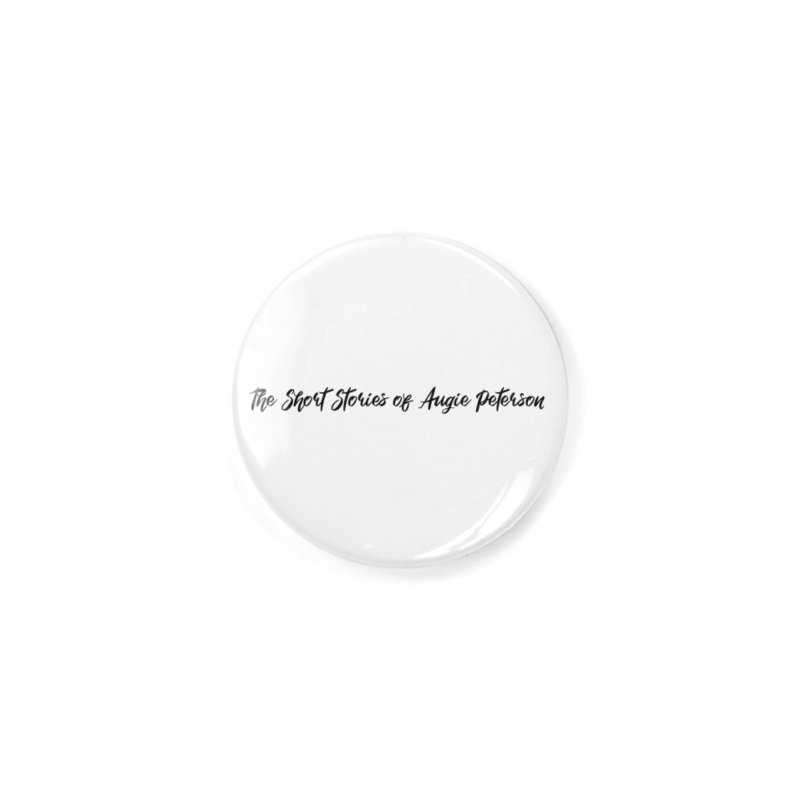 The Short Stories of Augie Peterson (light colors) Accessories Button by Augie's Attic