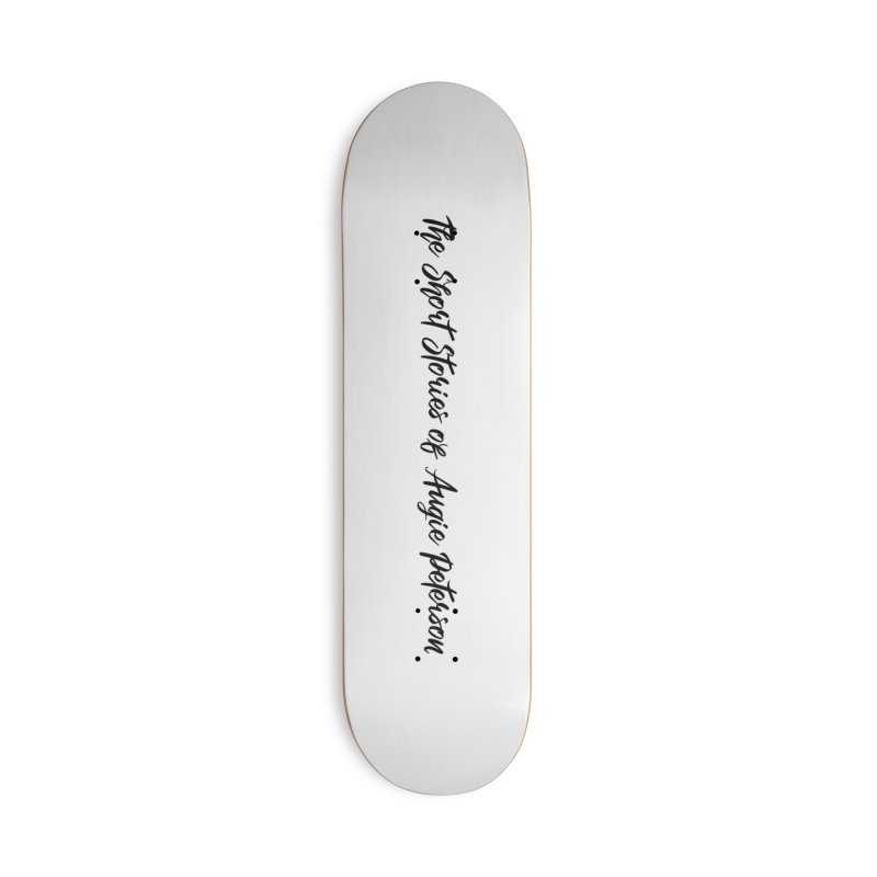 The Short Stories of Augie Peterson (light colors) Accessories Deck Only Skateboard by Augie's Attic