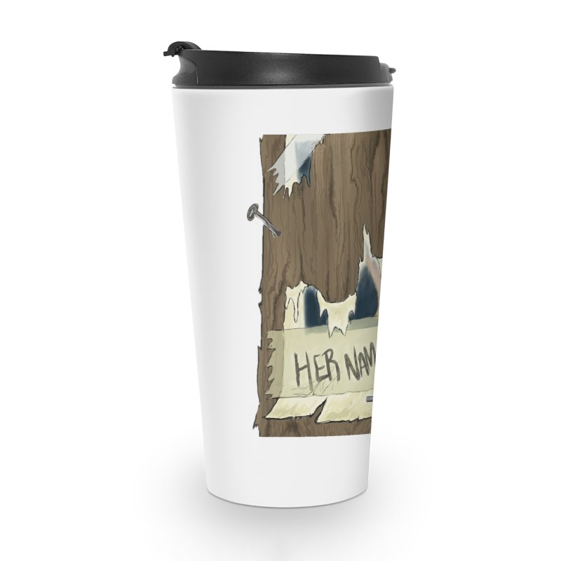 Her Name is Luna (Designed by The Unapologetic Artist) Accessories Travel Mug by Augie's Attic