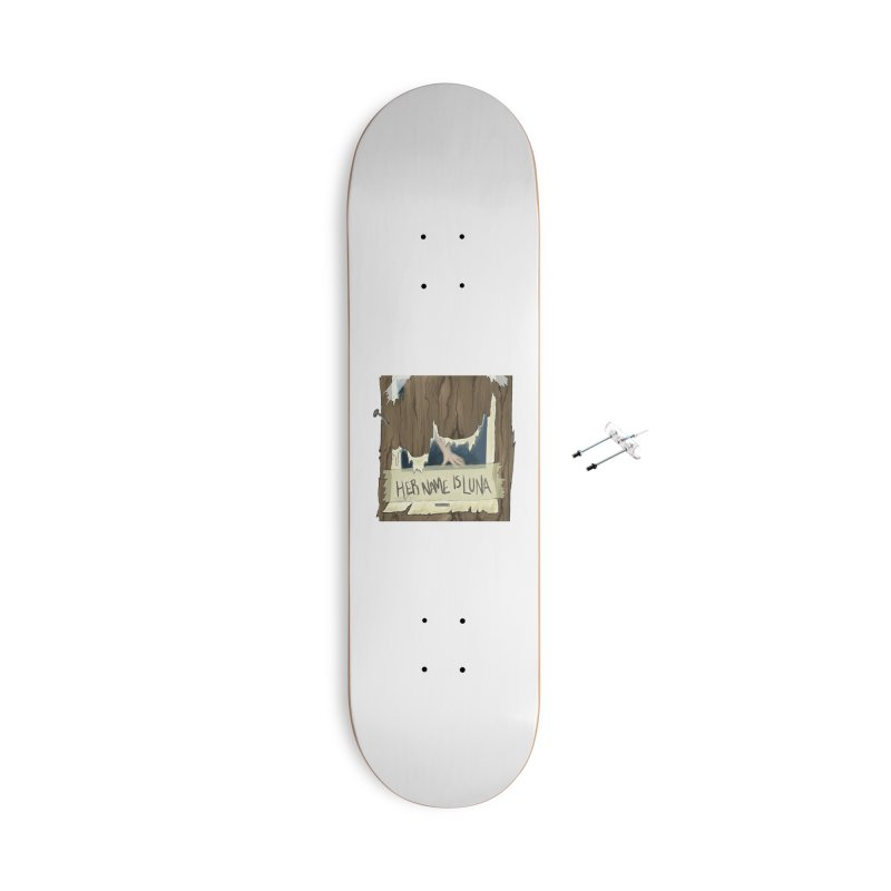 Her Name is Luna (Designed by The Unapologetic Artist) Accessories With Hanging Hardware Skateboard by Augie's Attic
